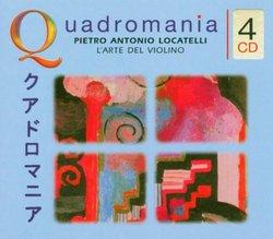 Quadromania - Pietro Antonio Locatelli: L'Arte del Violino, op. 3 - Violin Concertos Nos. 1-8, 10-12 Op.3 [Germany]