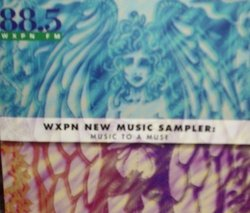 WXPN New Music Sampler, Music to a Muse