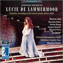 Donizetti - Lucie de Lammermoor (French version) / Ciofi, Badea, Rivenq, Bonfatti, Botta, Benini