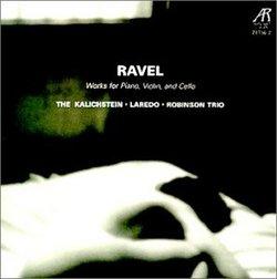 Ravel: Works for Piano, Violin & Cello
