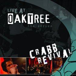 Live @ Oak Tree:Crabb Revival