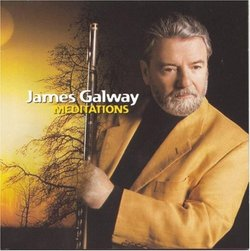 James Galway ~ Meditations
