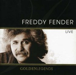 Golden Legends: Freddy Fender Live