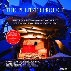 The Pulitzer Project: Pulitzer Prize-Winning Works by Schuman Sowerby & Copland