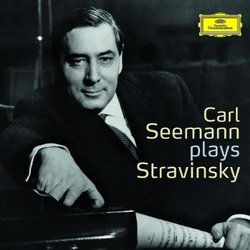 Carl Seemann Plays Stravinsky
