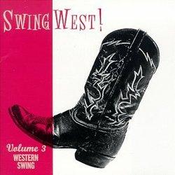 Swing West! Vol. 3: Western Swing { Various Artists }
