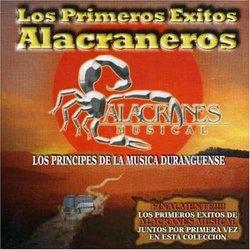 Primeros Exitos Alacraneros