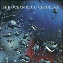 Cerulean by The Ocean Blue (2009) Audio CD