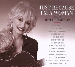 Just Because I'm a Woman: The Songs of Dolly Parton