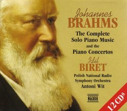 Brahms: The Complete Solo Piano Music and the Piano Concertos [Box Set]