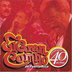 40 Aniversario - El  Gran Combo de Puerto Rico