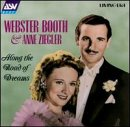 Webster Booth & Anne Ziegler - Along the Road of Dreams