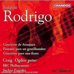Rodrigo: Concerto de Aranjuez; Fantasia para un gentilhombre; Concertio para una fiesta