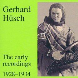 Gerhard Husch - Early rec. 1928-34
