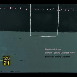 Meyer: Quintet; Rorem: String Quartet No. 4