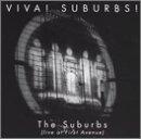 Viva Suburbs Live
