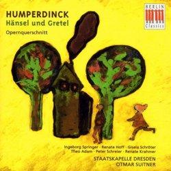 Humperdinck: Hansel und Gretel [Highlights]