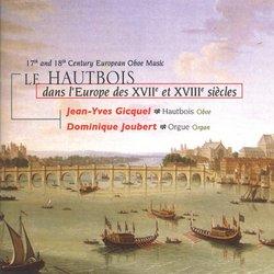 Le Hautbois dans l'Europe des XVIIe et XVIIIe siècles