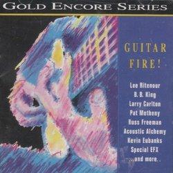 Guitar Fire!: GRP Gold Encore Series