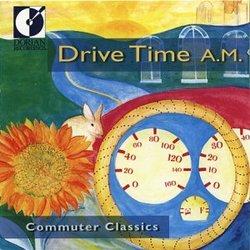 Commuter Classics: Drive Time A.M.
