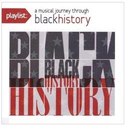 Playlist: A Musical Journey Through Black History