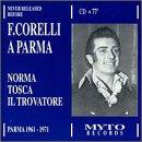 Franco Corelli A Parma Vol. 1 (Norma, Tosca, Il Trovatore) (Parma 1961-1971)