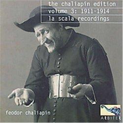The Chaliapin Edition, Vol. 3: 1911-14, La Scala Recordings