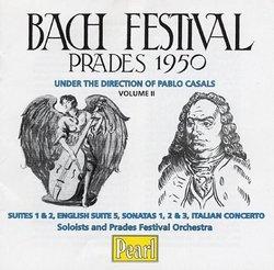 Bach Festival: Prades, 1950, Vol. 2