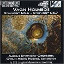 Vagn Holmboe: Symphony No. 6, Op. 43 (1947) / Symphony No. 7, in one movement, Op. 50 (1950) - Owain Arwel Hughes