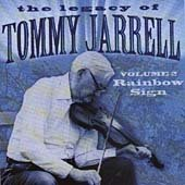 The Legacy Of Tommy Jarrell, Vol. 2: Rainbow Sign