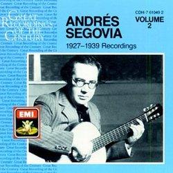 Andrés Segovia 1927-1939 Recordings, Volume 2
