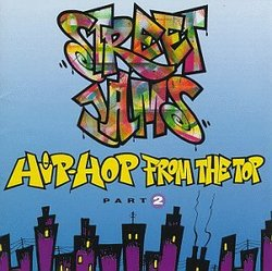 Street Jams: Hip-Hop From The Top: Part 2