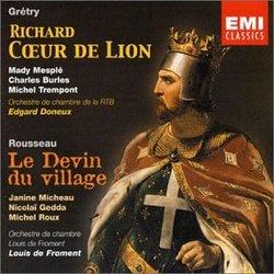 Grétry: Richard Coeur de Lion; Rousseau: Le Devin du village