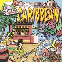 Nomadic Chef: Music & Recipes of Caribbean