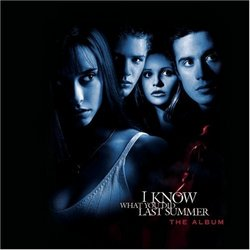I Know What You Did Last Summer: The Album