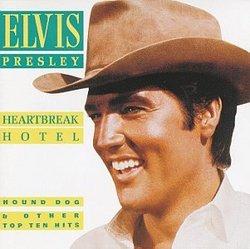 Heartbreak Hotel, Hound Dog & Other Top Ten Hits