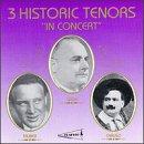 Three Historic Tenors