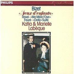 Bizet: Jeux D'Enfants; Ravel: Ma Mere L'Oye; Faure: Dolly Suite
