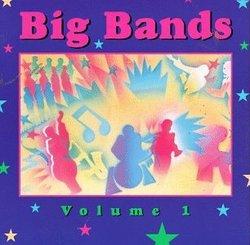 Big Bands, Volume 1