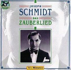 Joseph Schmidt: Das Zauberlied