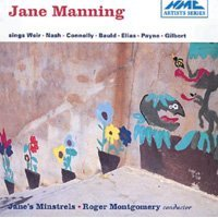 Jane Manning sings Weir, Nash, Connolly, Bauld, Elias, Payne & Gilbert