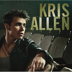"""Kris Allen (Special Edition with Bonus Track, """"Send Me All Your Angels"""")"""