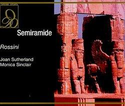 Rossini - Semiramide / Sutherland · Sinclair · Bonynge