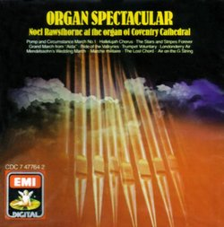 Organ Spectacular - Noel Rawsthorne at the Organ of Coventry Cathedral (EMI)