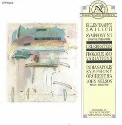 Zwilich: Symphony No. 1 / Celebration / Prologue & Variations