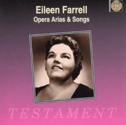 Eileen Farrell Sings Opera Arias & Songs