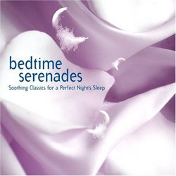 Bedtime Serenades: Tranquil Classics for a Perfect Night's Sleep