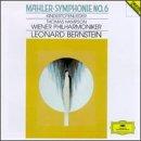 Mahler: Symphonie No. 6; Kindertotenlieder