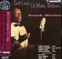Soft Land of Make Believe (24bt)