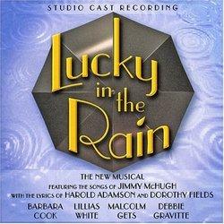 Lucky in the Rain (2000 Studio Cast Recording)